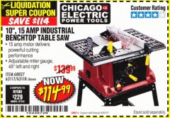 "Harbor Freight Coupon 10"", 15 AMP BENCHTOP TABLE SAW Lot No. 45804/63117/64459/63118 Expired: 6/30/18 - $114.99"