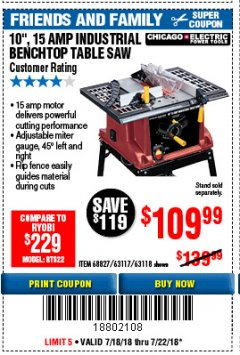 "Harbor Freight Coupon 10"", 15 AMP BENCHTOP TABLE SAW Lot No. 45804/63117/64459/63118 Expired: 7/22/18 - $109.99"