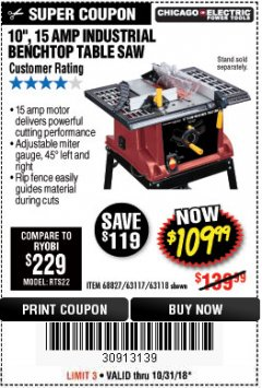 "Harbor Freight Coupon 10"", 15 AMP BENCHTOP TABLE SAW Lot No. 45804/63117/64459/63118 Expired: 10/31/18 - $109.99"