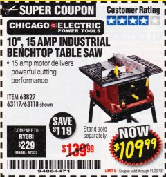 "Harbor Freight Coupon 10"", 15 AMP BENCHTOP TABLE SAW Lot No. 45804/63117/64459/63118 Expired: 11/30/18 - $109.99"
