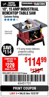"Harbor Freight Coupon 10"", 15 AMP BENCHTOP TABLE SAW Lot No. 45804/63117/64459/63118 Expired: 12/2/18 - $114.99"