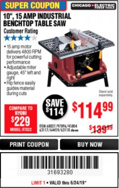 "Harbor Freight Coupon 10"", 15 AMP BENCHTOP TABLE SAW Lot No. 45804/63117/64459/63118 Expired: 6/24/19 - $114.99"