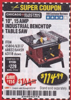 "Harbor Freight Coupon 10"", 15 AMP BENCHTOP TABLE SAW Lot No. 45804/63117/64459/63118 Expired: 8/31/19 - $114.99"
