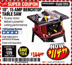 "Harbor Freight Coupon 10"", 15 AMP BENCHTOP TABLE SAW Lot No. 45804/63117/64459/63118 Expired: 3/31/20 - $114.99"