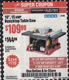 "Harbor Freight Coupon 10"", 15 AMP BENCHTOP TABLE SAW Lot No. 45804/63117/64459/63118 Expired: 7/31/20 - $109.99"