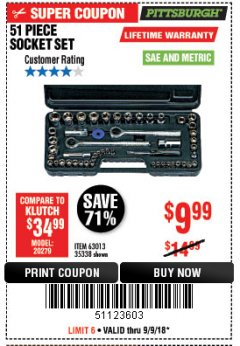 Harbor Freight Coupon 51 PIECE SAE AND METRIC SOCKET SET Lot No. 35338/63013 Expired: 9/9/18 - $9.99