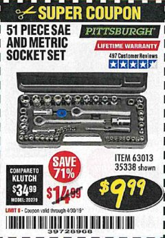 Harbor Freight Coupon 51 PIECE SAE AND METRIC SOCKET SET Lot No. 35338/63013 Expired: 4/30/19 - $9.99
