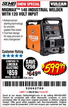 Harbor Freight Coupon VULCAN MIGMAX 140 WELDER WITH 120 VOLT INPUT Lot No. 63616 Expired: 11/24/19 - $599.99