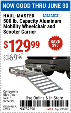 Harbor Freight Coupon 500 LB. CAPACITY ALUMINUM MOBILITY WHEELCHAIR AND SCOOTER CARRIER Lot No. 67599/69687 EXPIRES: 6/30/20 - $129.99