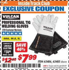 Harbor Freight ITC Coupon VULCAN PROFESSIONAL TIG WELDING GLOVES Lot No. 63485/63486 Expired: 6/30/20 - $7.99