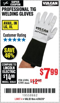 Harbor Freight Coupon VULCAN PROFESSIONAL TIG WELDING GLOVES Lot No. 63485/63486 Expired: 6/30/20 - $7.99
