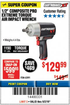 "Harbor Freight Coupon 1/2"" COMPOSITE PRO EXTREME TORQUE AIR IMPACT WRENCH Lot No. 62891 Expired: 9/2/18 - $129.99"