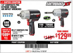"Harbor Freight Coupon 1/2"" COMPOSITE PRO EXTREME TORQUE AIR IMPACT WRENCH Lot No. 62891 Expired: 11/18/18 - $129.99"