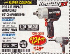 "Harbor Freight Coupon 1/2"" COMPOSITE PRO EXTREME TORQUE AIR IMPACT WRENCH Lot No. 62891 Expired: 6/30/19 - $124.99"