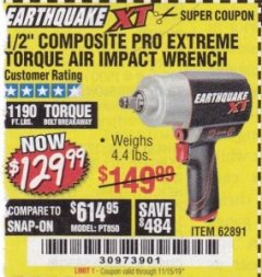 "Harbor Freight Coupon 1/2"" COMPOSITE PRO EXTREME TORQUE AIR IMPACT WRENCH Lot No. 62891 Expired: 11/15/19 - $129.99"