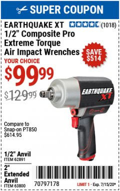 "Harbor Freight Coupon 1/2"" COMPOSITE PRO EXTREME TORQUE AIR IMPACT WRENCH Lot No. 62891 Valid Thru: 7/15/20 - $99.99"