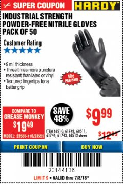 Harbor Freight Coupon INDUSTRIAL STRENGTH POWDER-FREE NITRILE GLOVES PACK OF 50 Lot No. 68510 Expired: 7/8/18 - $9.99