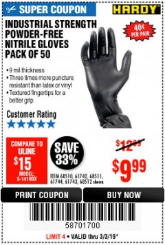 Harbor Freight Coupon INDUSTRIAL STRENGTH POWDER-FREE NITRILE GLOVES PACK OF 50 Lot No. 68510 Expired: 3/3/19 - $9.99