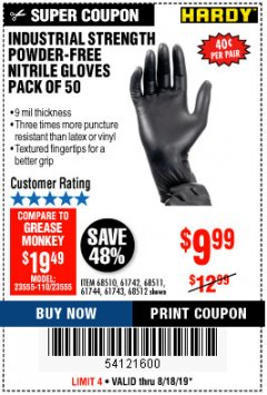 Harbor Freight Coupon INDUSTRIAL STRENGTH POWDER-FREE NITRILE GLOVES PACK OF 50 Lot No. 68510 Expired: 8/18/19 - $9.99