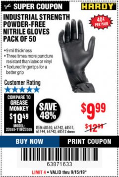 Harbor Freight Coupon INDUSTRIAL STRENGTH POWDER-FREE NITRILE GLOVES PACK OF 50 Lot No. 68510 Expired: 9/15/19 - $9.99