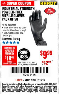 Harbor Freight Coupon INDUSTRIAL STRENGTH POWDER-FREE NITRILE GLOVES PACK OF 50 Lot No. 68510 Expired: 12/15/19 - $9.99