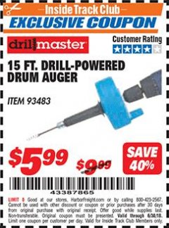 Harbor Freight ITC Coupon 15 FT. DRILL-POWERED DRUM AUGER Lot No. 93483 Expired: 6/30/18 - $5.99