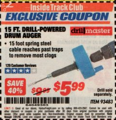 Harbor Freight ITC Coupon 15 FT. DRILL-POWERED DRUM AUGER Lot No. 93483 Expired: 7/31/19 - $5.99