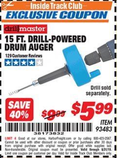 Harbor Freight ITC Coupon 15 FT. DRILL-POWERED DRUM AUGER Lot No. 93483 Expired: 8/31/19 - $5.99