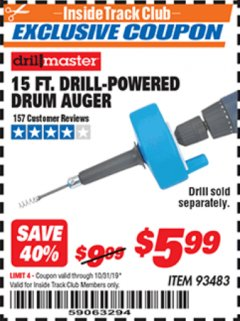Harbor Freight ITC Coupon 15 FT. DRILL-POWERED DRUM AUGER Lot No. 93483 Expired: 10/31/19 - $5.99