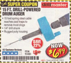 Harbor Freight Coupon 15 FT. DRILL-POWERED DRUM AUGER Lot No. 93483 Expired: 11/30/19 - $6.99