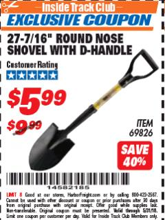 "Harbor Freight ITC Coupon 27-7/16"" ROUND NOSE SHOVEL WITH D-HANDLE Lot No. 64922/69826 Expired: 5/31/18 - $5.99"