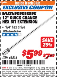 "Harbor Freight ITC Coupon 12"" QUICK CHANGE HEX BIT EXTENSION Lot No. 68516 Expired: 2/28/19 - $5.99"