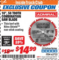 "Harbor Freight ITC Coupon 10"", 50 TOOTH COMBINATION SAW BLADE WITH NITRO SHIELD COATING Lot No. 46231/62722 Expired: 9/30/19 - $14.99"