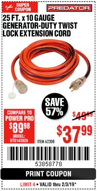 Harbor Freight Coupon 25 FT. X 10 GAUGE GENERATOR DUTY TWIST LOCK EXTENSION CORD Lot No. 62308 Expired: 2/3/19 - $37.99