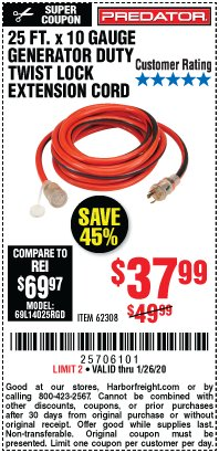 Harbor Freight Coupon 25 FT. X 10 GAUGE GENERATOR DUTY TWIST LOCK EXTENSION CORD Lot No. 62308 Expired: 1/26/20 - $37.99