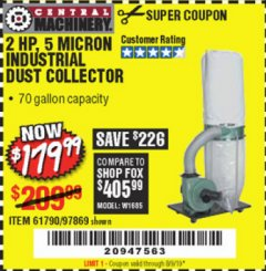 Harbor Freight Coupon 2 HP INDUSTRIAL 5 MICRON DUST COLLECTOR Lot No. 97869/61790 Expired: 8/9/19 - $179.99