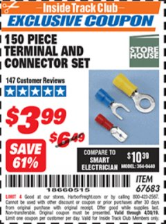 Harbor Freight ITC Coupon 150 PIECE TERMINAL AND CONNECTOR SET Lot No. 67683 Expired: 4/30/19 - $3.99