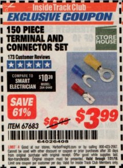 Harbor Freight ITC Coupon 150 PIECE TERMINAL AND CONNECTOR SET Lot No. 67683 Expired: 7/31/19 - $3.99