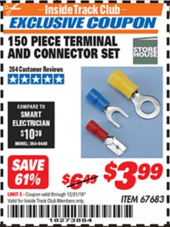 Harbor Freight ITC Coupon 150 PIECE TERMINAL AND CONNECTOR SET Lot No. 67683 Expired: 12/31/19 - $3.99