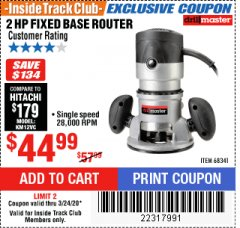 Harbor Freight ITC Coupon 2 HP FIXED BASE ROUTER Lot No. 68341 Expired: 3/24/20 - $44.99