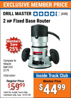Harbor Freight ITC Coupon 2 HP FIXED BASE ROUTER Lot No. 68341 Valid Thru: 10/31/20 - $44.99