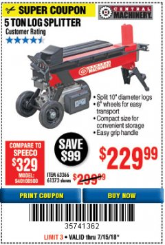 Harbor Freight Coupon 5 TON LOG SPLITTER Lot No. 63366/61373 Expired: 7/15/18 - $229.99