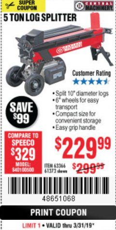 Harbor Freight Coupon 5 TON LOG SPLITTER Lot No. 63366/61373 Expired: 3/31/19 - $229.99