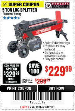 Harbor Freight Coupon 5 TON LOG SPLITTER Lot No. 63366/61373 Expired: 5/12/19 - $229.99
