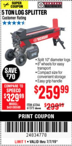 Harbor Freight Coupon 5 TON LOG SPLITTER Lot No. 63366/61373 Expired: 7/7/19 - $259.99