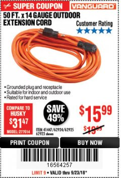 Harbor Freight Coupon 50FT.X14GAUGE OUTDOOR EXTENSION CORD Lot No. 41447/62924/62925 Expired: 9/23/18 - $15.99