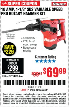"Harbor Freight Coupon BAUER 10 AMP, 1-1/8"" SDS VARIABLE SPEED PRO ROTARY HAMMER KIT Lot No. 64287/64288 Expired: 2/23/20 - $69.99"
