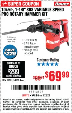 "Harbor Freight Coupon BAUER 10 AMP, 1-1/8"" SDS VARIABLE SPEED PRO ROTARY HAMMER KIT Lot No. 64287/64288 Expired: 3/22/20 - $69.99"