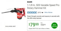 "Harbor Freight Coupon BAUER 10 AMP, 1-1/8"" SDS VARIABLE SPEED PRO ROTARY HAMMER KIT Lot No. 64287/64288 Expired: 6/30/20 - $79.99"