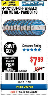 "Harbor Freight Coupon HERCULES 4-1/2"" CUT-OFF WHEELS FOR METAL - PACK OF 10 Lot No. 62804 Expired: 7/22/18 - $7.99"